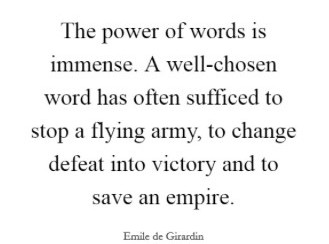 the power of words is immense
