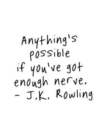 if you've got enough nerve