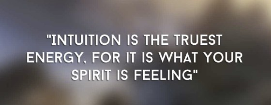 intuition is the truest energy