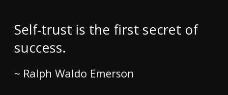 self trust secret to success