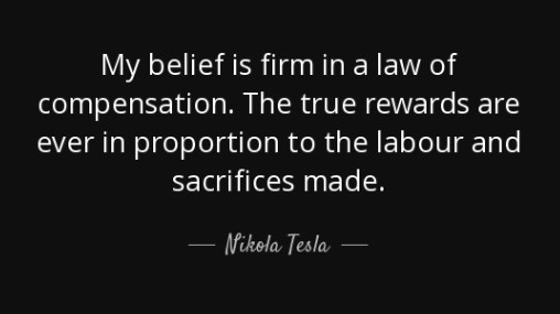 tesla belief in compensation