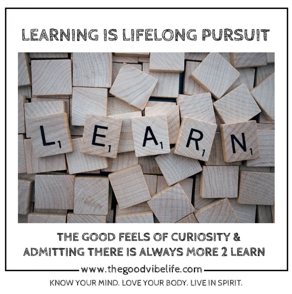 learning is a life long pursuit